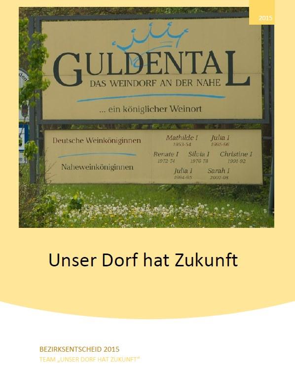 """Präsentation von Guldental zum Wettbewerb """"Unser Dorf hat Zukunft"""""""